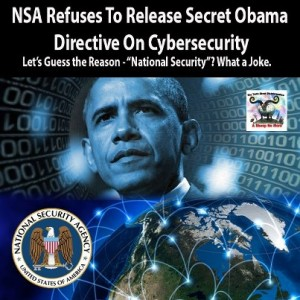NSA Refuses To Release Secret Obama Directive On Cyber-security