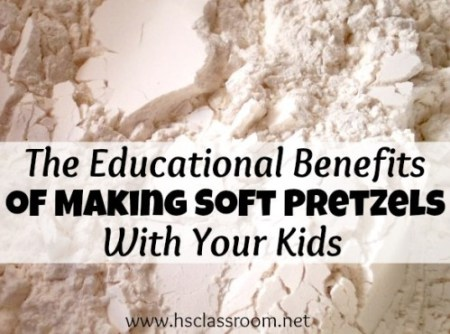 The Educational Benefits of Making Pretzels With Your Kids | www.reallifeathome.com