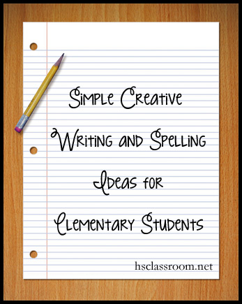 Creative Writing and Spelling Ideas
