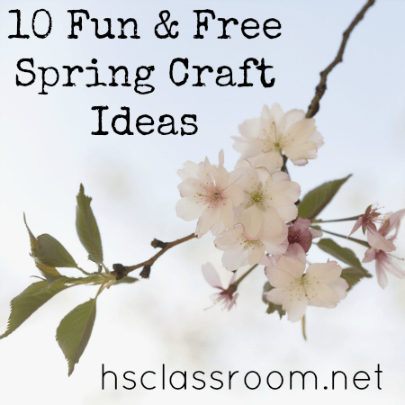 10 Fun And Free Spring Craft Ideas