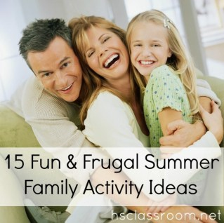 15 Fun & Frugal Summer Family Activity Ideas