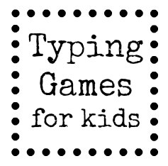 typing_games_for_kids