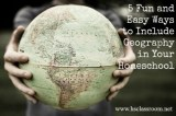 5 Ways to Add Geography to Your Homeschool Day and Have Fun Doing It