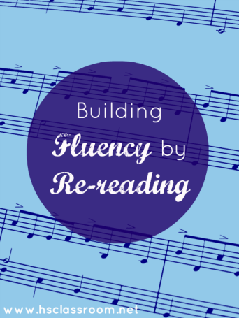 Building Fluency by Re-reading