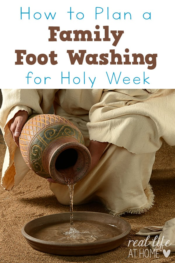 How to Plan a Family Foot Washing for Holy Thursday