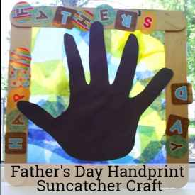 Father's Day Handprint Suncatcher Craft (Father's Day Craft for Young Children)