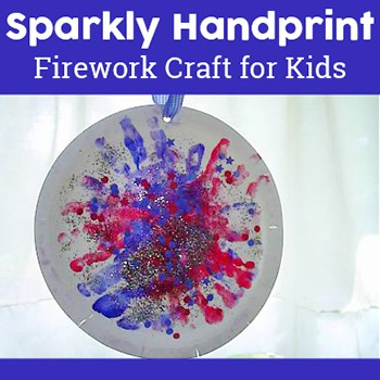 Fun and Easy Firework Craft for Kids: Sparkly Handprint Fireworks