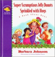 Super-Scrumptious Jelly Donuts Sprinkled with Hugs