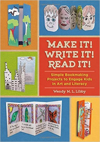 Make It! Write It! Read It! (book making for kids)