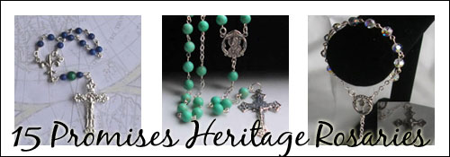 15 Promises Heritage Rosaries
