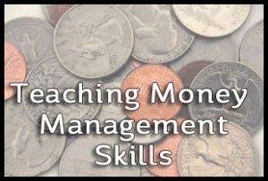 Teaching Money Management Skills