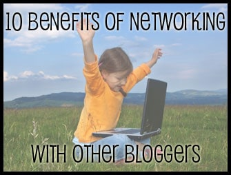 Benefits of Networking with Other Bloggers