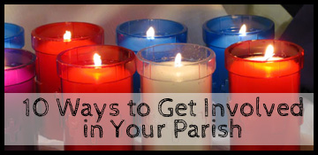 10 ways to get involved in your parish