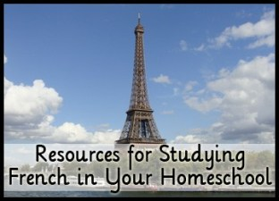 Resources for Studying French in Your Homeschool