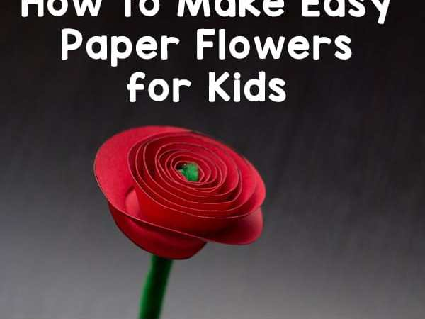 How to Make Easy Paper Flowers for Kids (Free Paper Rose Template)
