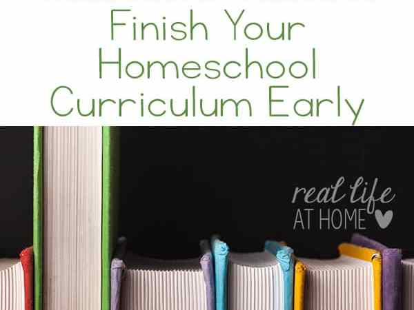 What to Do When You Finish Your Homeschool Curriculum Early