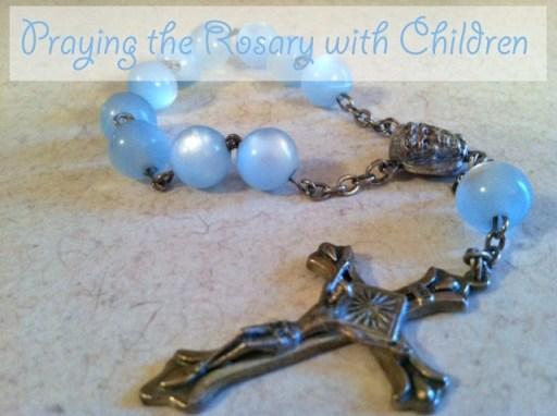 Praying the Rosary wth Children