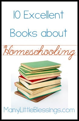 10 Excellent Books about Homeschooling