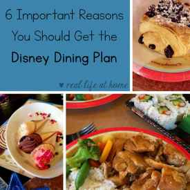 6 Important Reasons You Should Get the Disney Dining Plan