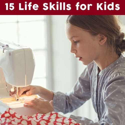 15 Important Life Skills: An Essential List of Life Skills for Kids