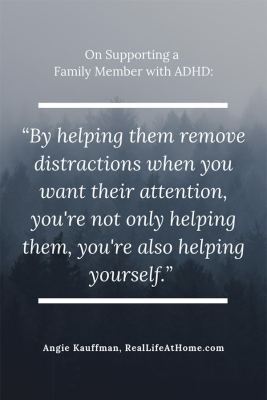 Quote about helping a family member with ADHD from article with tips on how to thrive with a family member with ADHD