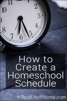 Great Advice on How to Create a Homeschool Schedule