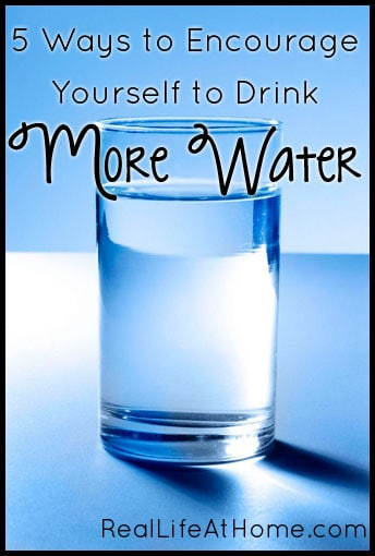 How to Encourage Yourself to Drink More Water