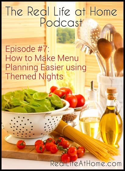 Episode 7: How to Make Menu Planning Easier with Themed NIghts