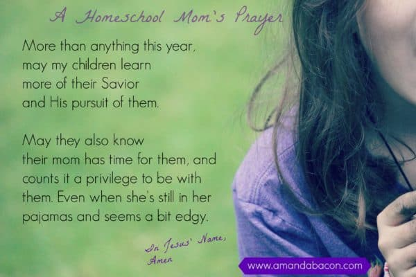 Homeschool Mom's Prayer