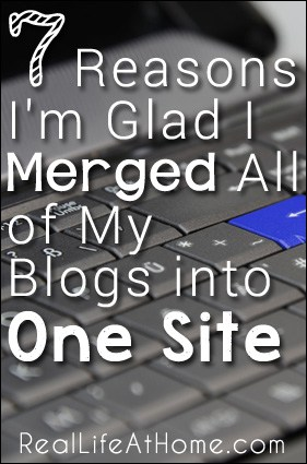 7 Reasons I'm Glad I Merged All of My Blogs into One Site