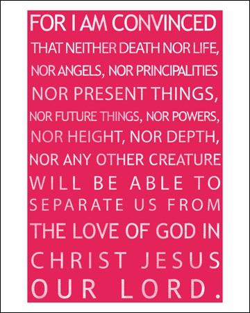 Romans 8:38-39 Free Downloadable Art Print in Four Color Choices   RealLifeAtHome.com
