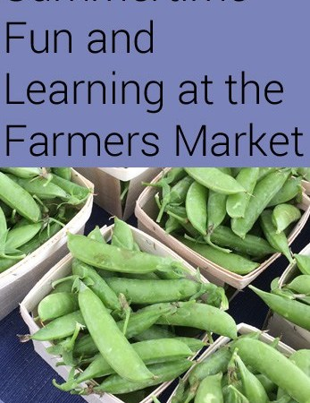 Summertime Fun and Learning at the Farmers Market