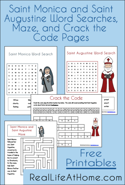 Saint Monica and Saint Augustine Free Printables: Two Word Searches, a Maze, and a Crack the Code Page   RealLifeAtHome.com