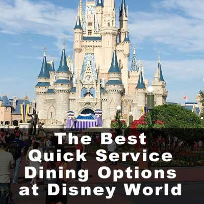 The Best Quick Service Dining Options at Walt Disney World