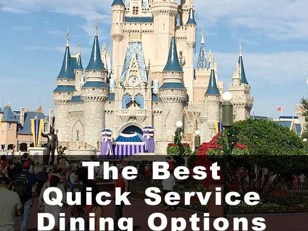 The Best Quick Service Dining Options at Disney World