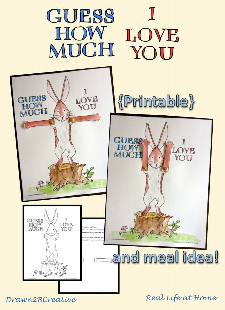 Guess How Much I Love You Printable And Meal Idea Real