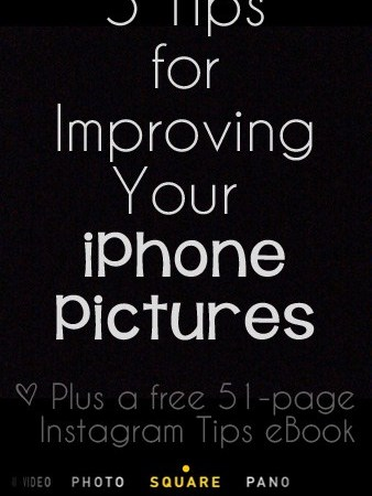 5 Tips for Improving Your iPhone Pictures {Plus Free Instagram Tips eBook}