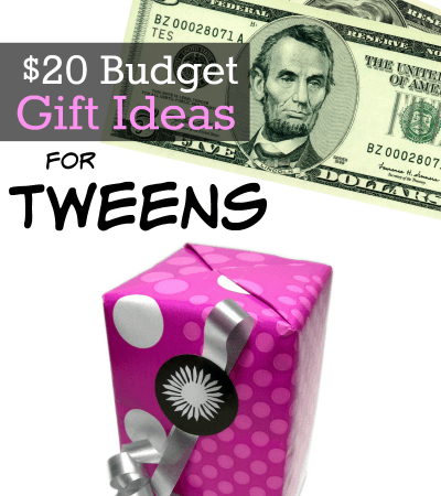 $20 Budget Gift Ideas for Tweens