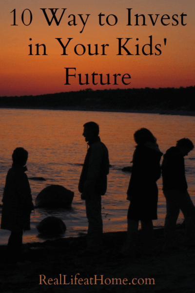 10 Things You Can do to Invest in Your Kids' Future