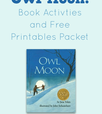 Owl Moon: Activities and Free Printables