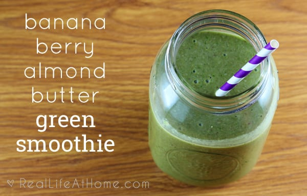 Increase your fruits, vegetables, and protein intake with this fabulous Banana Berry Almond Butter Green Smoothie