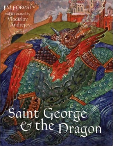 Saint George and the Dragon book {which focuses more on Christianity than on legends}