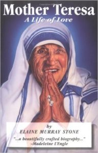 Mother Teresa: A Life of Love