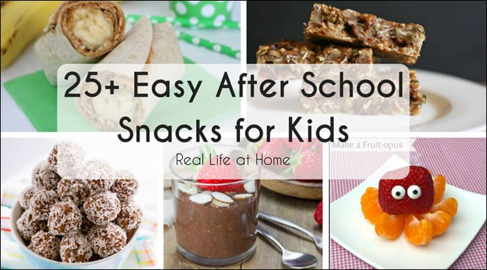 25+ Easy After School Snacks for Kids
