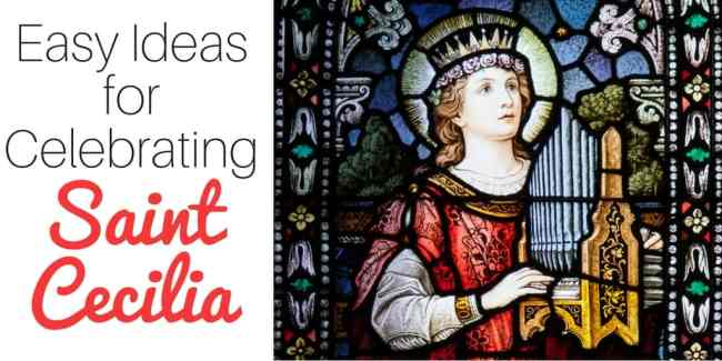 Easy Ideas to celebrate St Cecilia - perfect for Catholic families! | Real Life at Home