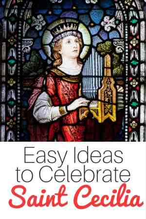 Easy ideas to celebrate St Cecilia - perfect for Catholic families!