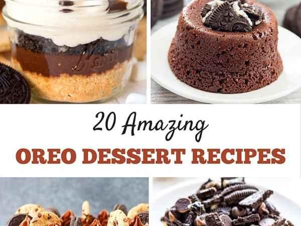 Awesome Oreo Desserts: 20 Amazing Oreo Dessert Recipes You Need to Make