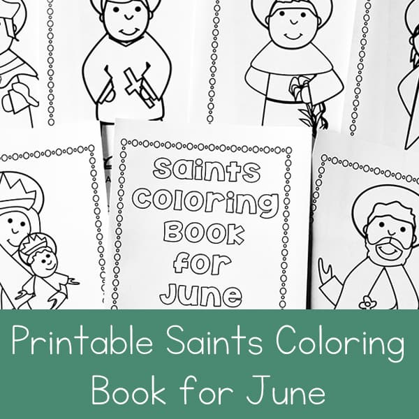 Free Printable Saints Coloring Book for June