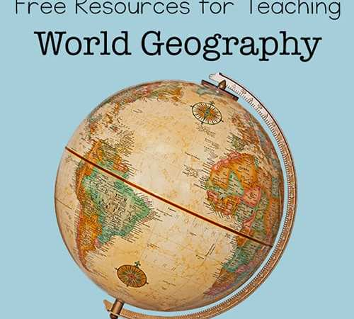 Free World Geography Resources for Teachers and Parents