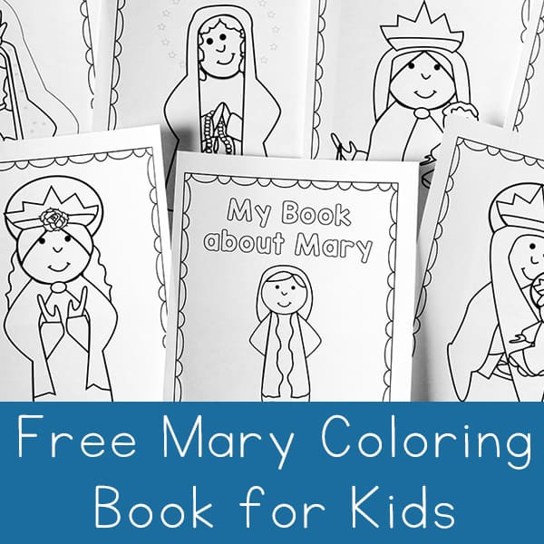 - Free Printable Mary Coloring Book For Catholic Kids